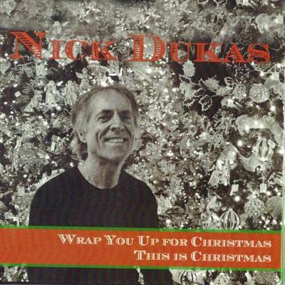 Wrap You up for Christmas / This Is Christmas - Single - Nick Dukas album