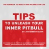Tips to Unleash Your Inner Pitbull (Live) - Jon Robert Quinn