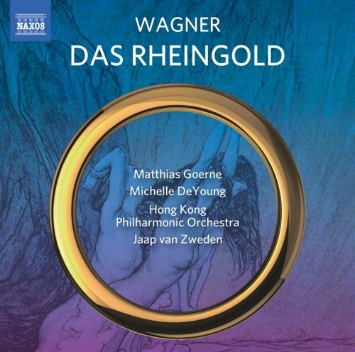 Matthias Goerne, Michelle DeYoung, Hong Kong Philharmonic Orchestra & Jaap van Zweden - Wagner: Das Rheingold, WWV 86A (Live)