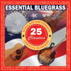 Various Artists - Essential Bluegrass 25 Classics artwork