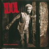 Devil's Playground, Billy Idol