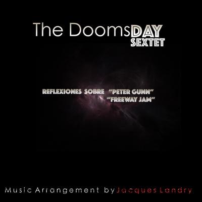 Reflexiones Sobre Peter Gunn y Freeway Jam - Single - The Dooms Day Sextet album