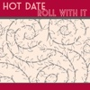 Roll with It - Single - Hot Date