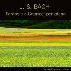 J. S. Bach: Fantasie e Capricci per piano