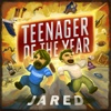 Jared - Teenager of the Year