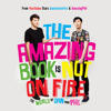 Dan Howell & Phil Lester - The Amazing Book Is Not on Fire: The World of Dan and Phil (Unabridged) artwork