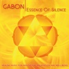 Essence of Silence - Gabon