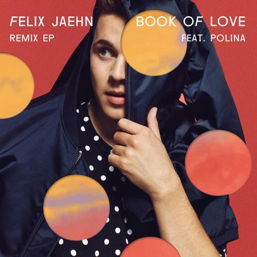 Felix Jaehn - Book of Love (feat. Polina) [Remixes] - EP