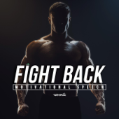 Fight Back (Motivational Speech)