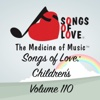 Songs of Love: Children's, Vol. 110 - Various Artists