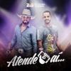 Atende Aí - Single - Zé Vianna e Gabriel