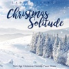 Christmas Solitude: New Age Christmas Holiday Piano Music - Earth Essence