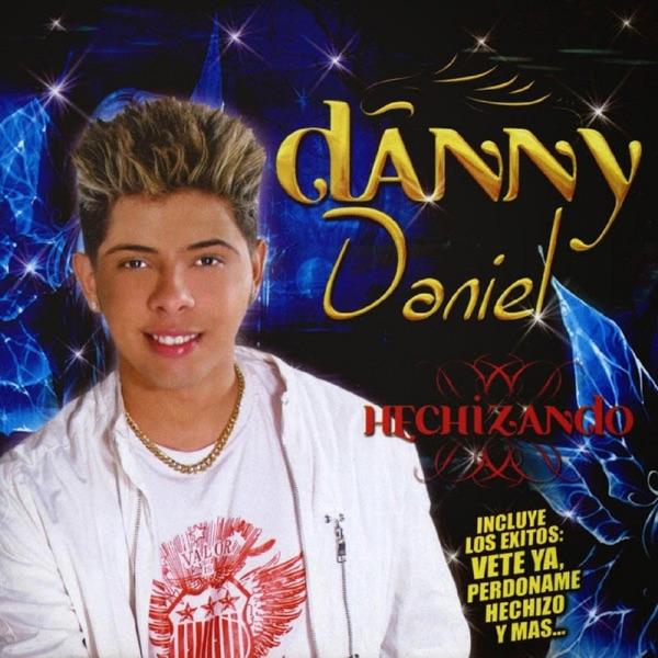 Danny Daniel - Perdoname