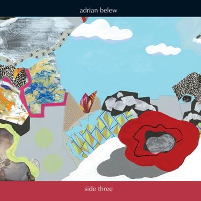 Side Three - Adrian Belew