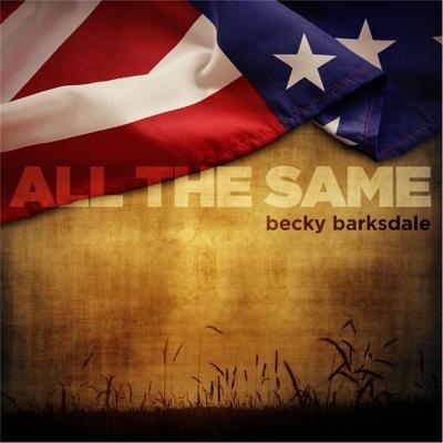 All the Same - Single - Becky Barksdale album