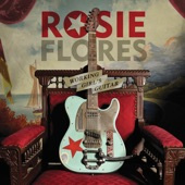 Rosie Flores - Too Much