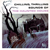 The Haunted House-Walt Disney Sound Effects Group