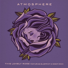 This lonely rose feat blueprint aesop rock single by blueprint aesop rock single malvernweather Image collections