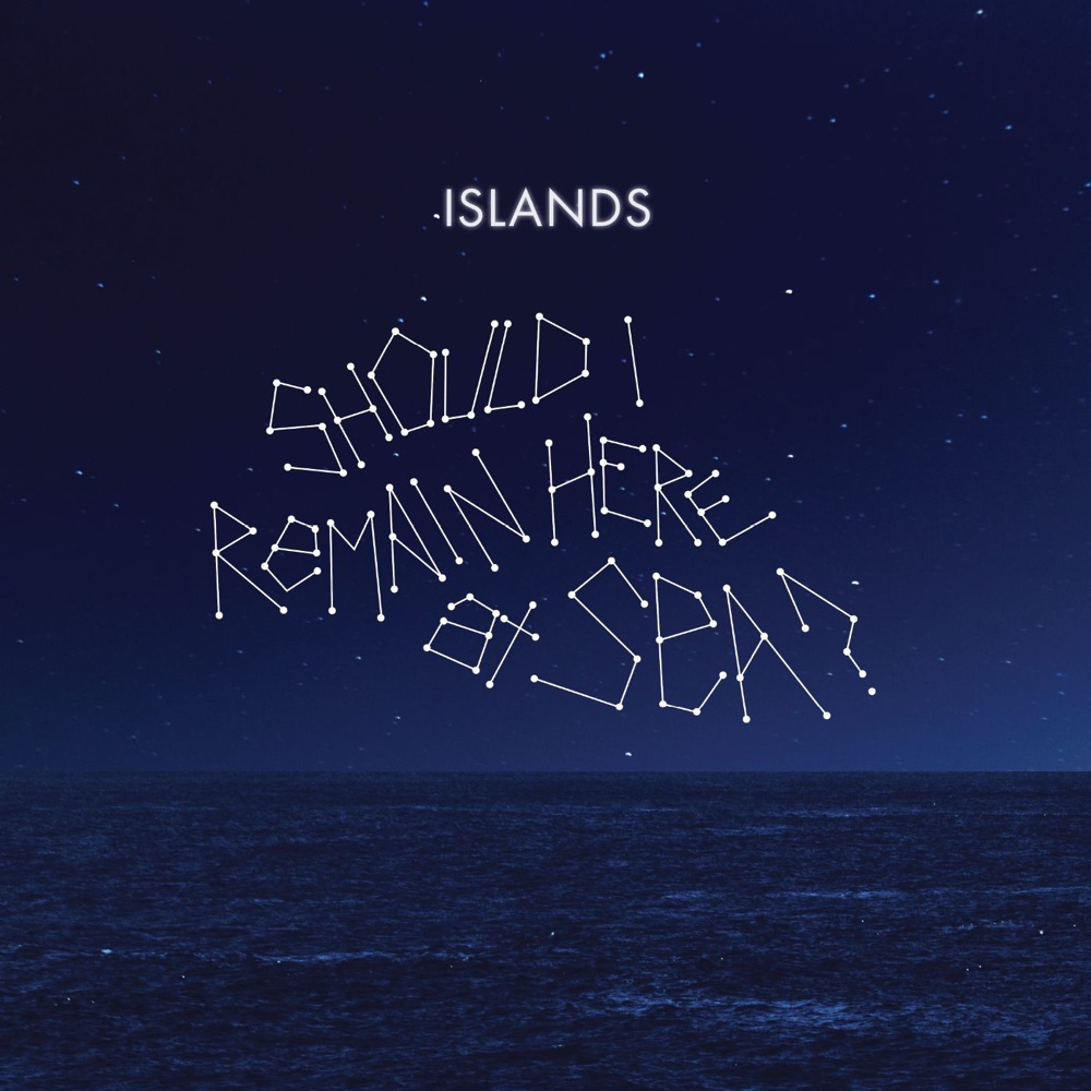 Stop Me Now by Islands