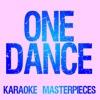 One Dance (Originally Performed by Drake) [Instrumental Karaoke Version] - Single