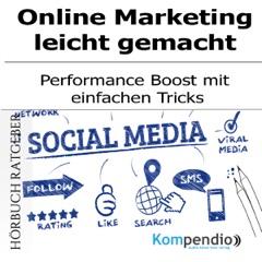 Online-Marketing leicht gemacht: Performance Boost mit einfachen Tricks