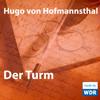 Hugo von Hofmannsthal - Der Turm Grafik