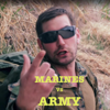 Marines vs Army Rap Battle (feat. Mat Best) - Mbest11x