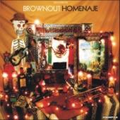 Brownout - Barretta