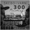 Skebokvarn 300 nånting EP