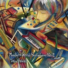 Modern World Symphony No.2