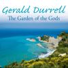 Gerald Durrell - The Garden of the Gods (Unabridged) portada