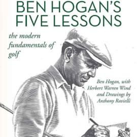 Ben Hogan's Five Lessons: The Modern Fundamentals of Golf (Unabridged) audiobook