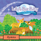 Lull-A-Bye Baby: Hymns (Instrumental Worship Melodies)