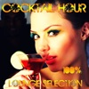 Cocktail Hour (100% Lounge Selection)
