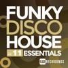 Funky Disco House Essentials, Vol. 11