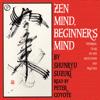 Shunryu Suzuki - Zen Mind, Beginner's Mind: Informal Talks on Zen Meditation and Practice artwork