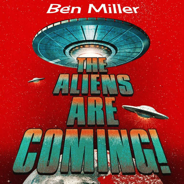 The Aliens Are Coming The Exciting And Extraordinary Science