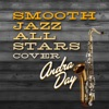 Smooth Jazz All Stars Cover Andra Day