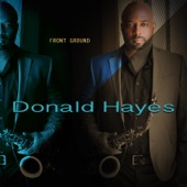 Donald Hayes - What Dreams May Come (feat. Wayman Tisdale)