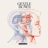 Gentle Bones - EP