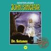 Tonstudio Braun, Folge 40: Dr. Satanos - John Sinclair