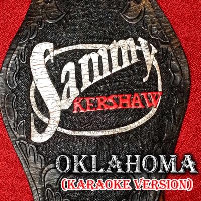 Oklahoma (Karaoke Version) - Single - Sammy Kershaw