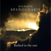 Bathed in the Sun - Stamatis Spanoudakis