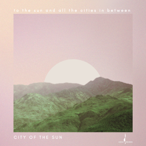 City of the Sun - Everything