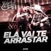 Ela Vai Te Arrastar (Ao Vivo) - Single, 2013