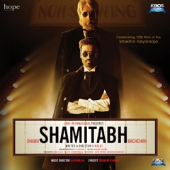 Shamitabh (Original Motion Picture Soundtrack)