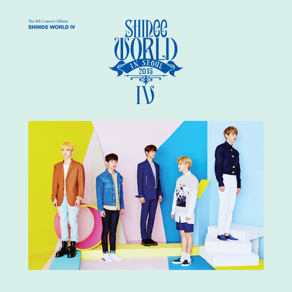 ‎SHINee WORLD IV – The 4th Concert Album (Live) by SHINee