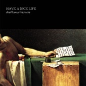 Have A Nice Life - A Quick One Before the Eternal Worm Devours Connecticut