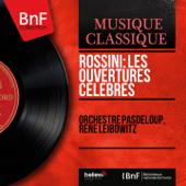 Rossini: Les ouvertures célèbres (Mono Version)