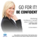 Going Forward with Confidence: Go for It! - Dr Denis McBrinn